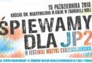 """Zduńska Wola: """"ŚPIEWAMY DLA JP2"""""""