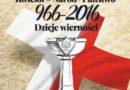 """Łódź: """"Kościół – Naród- Państwo 966-2016. Dzieje wierności"""" – zapis konferencji"""