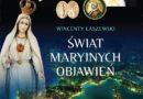 100 najważniejszych Objawień Maryjnych w dziejach ludzkości – ŚWIAT MARYJNYCH OBJAWIEŃ