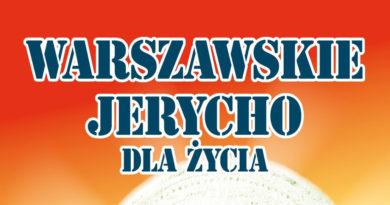 Warszawskie Jerycho: 25 marca – 01 kwietnia 2017