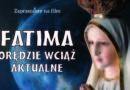 """Niepokalnów: Pokazy filmu """"Fatima – orędzie wciąż aktualne"""""""