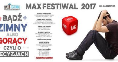 Niepokalanów: Max Festiwal, 22-26 sierpnia: ŻYCIOWE WYBORY