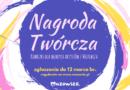 NAGRODA TWÓRCZA: konkurs dla młodych artystów z Mazowsza