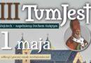 III Spotkanie TumJest w Tumie k. Łęczycy: 1 maja 2018