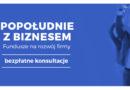 Łódź: Popołudnie z Biznesem