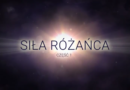 """""""Siła Różańca"""" – obejrzyj pierwszy odcinek nowej produkcji i odkryj sens i cel modlitwy różańcowej"""