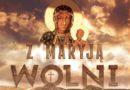 Z Maryją wolni – 307. Warszawska Pielgrzymka Piesza na Jasną Górę: 6-14 sierpnia