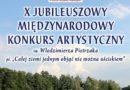 X Jubileuszowy Międzynarodowy Konkurs Artystyczny im. Włodzimierza Pietrzaka