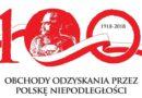 Jubileusz 100-lecia Odzyskania przez Polskę Niepodległości  w Powiecie Pruszkowskim