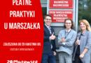 Mazowsze: Praktyki u marszałka – ruszył nabór wniosków
