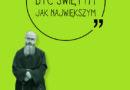 """""""Muszę być świętym jak największym"""" – nowa książka o św. Maksymilianie"""