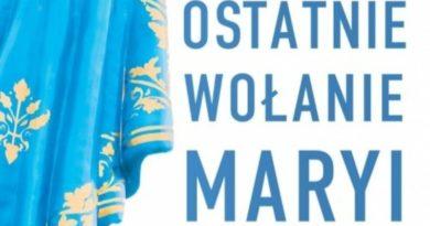 Niebawem nowa książka ks. Piotra Glasa: OSTATNIE WOŁANIE MARYI